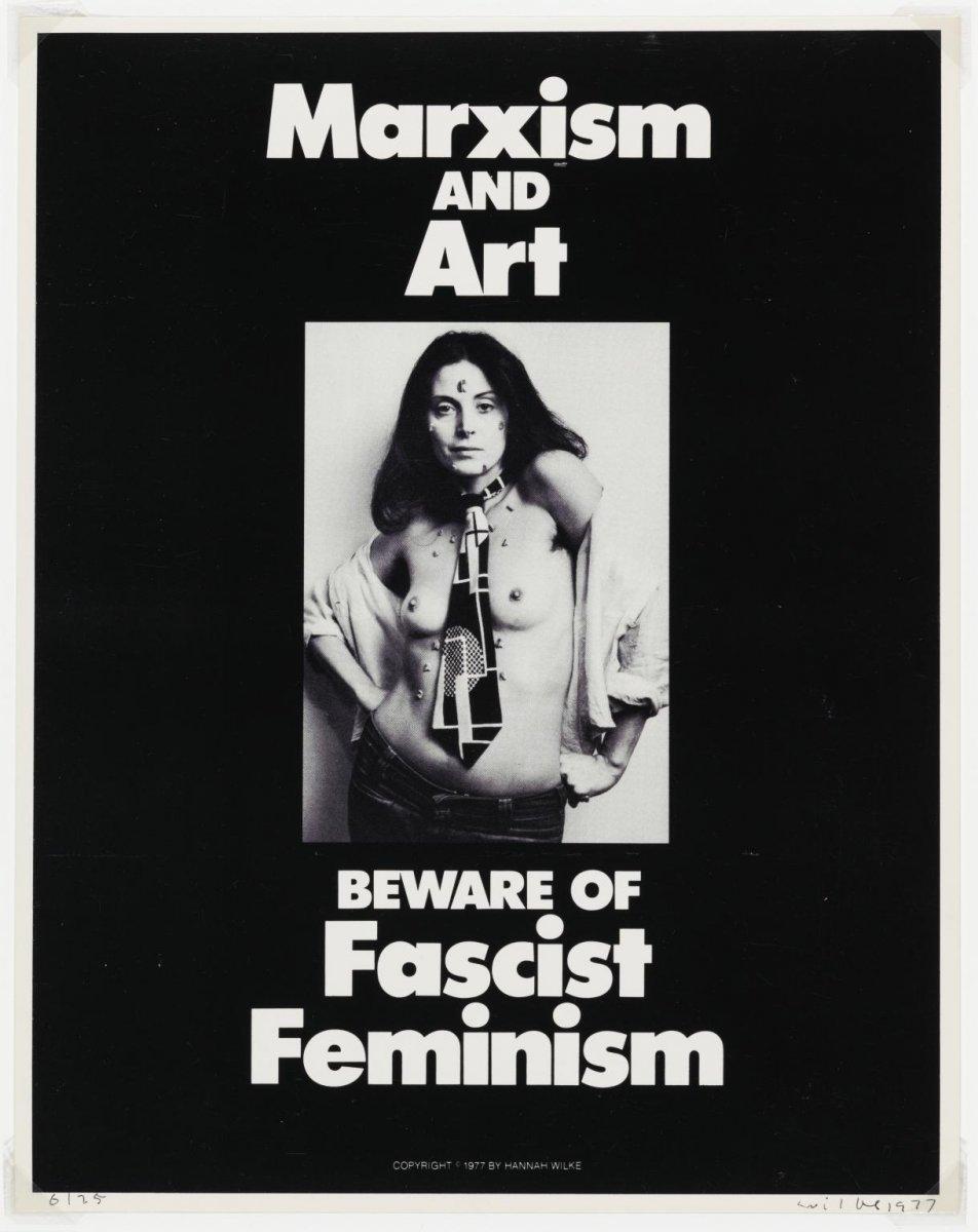 Marxism and Art - Beware of Fascist Feminism, Hannah Wilke, 1977, tate.jpg