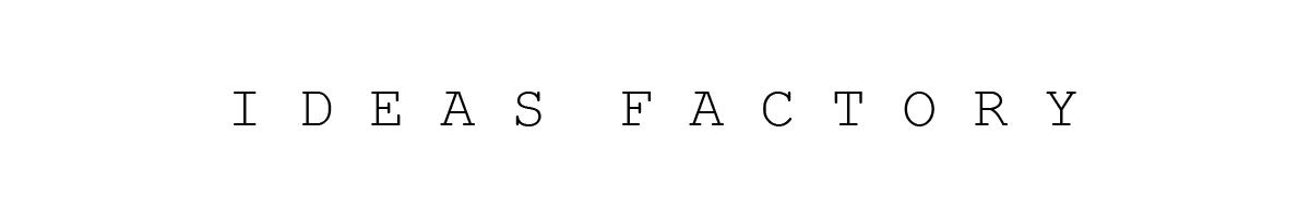 Ideas Factory.jpg